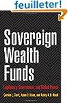 Sovereign Wealth Funds - Legitimacy,...