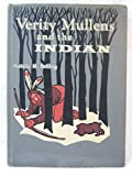 img - for VERITY MULLENS And The INDIAN. book / textbook / text book