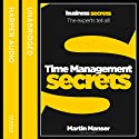 Time Management: Collins Business Secrets (       UNABRIDGED) by Martin Manser Narrated by uncredited