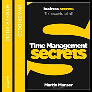 Time Management: Collins Business Secrets | [Martin Manser]
