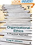 Organizational Ethics: A Practical Ap...