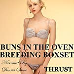 Buns in the Oven: Breeding Boxset |  Thrust