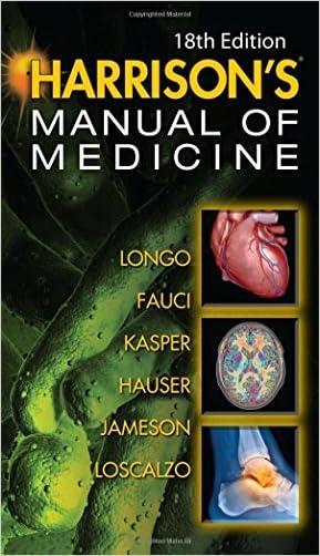 Harrisons Manual of Medicine, 18th Edition written by Dan Longo