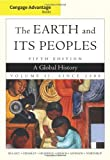 img - for By Richard Bulliet - Cengage Advantage Books: The Earth and Its Peoples, Volume II: 5th (fifth) Edition book / textbook / text book