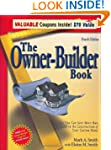 The Owner-Builder Book: How You Can S...