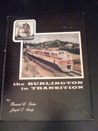 The Burlington In Transition,