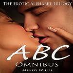 ABC Omnibus: The Erotic Alphabet Trilogy | Mindy Wilde