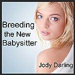 Breeding the New Babysitter   Jody Darling