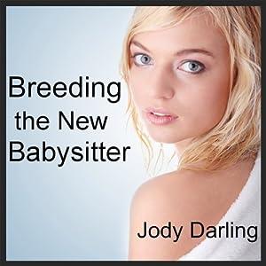Breeding the New Babysitter Audiobook
