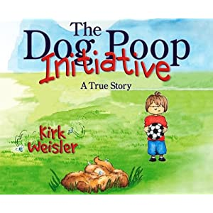 The Dog Poop Initiative [Paperback]