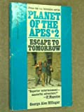 Planet of the Apes #2: Escape to Tomorrow