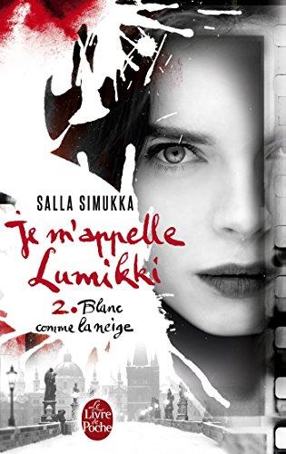 Je m'appelle Lumikki Tome 2 : Blanc comme la neige 51Ucdbo7JTL