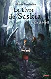 Le Livre de Saskia - Tome 1 : Le Rveil