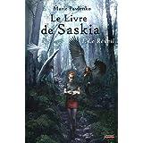 Le Livre de Saskia - Tome 1 : Le R�veilpar Marie Pavlenko