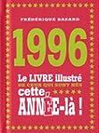 1996 - Le livre illustr� de ceux qui...