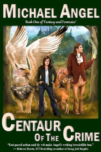 Centaur of the Crime: Book One of