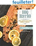 BBQ Bistro: Simple, Sophisticated Fre...
