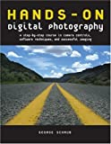 img - for Hands-On Digital Photography: A Step-By-Step Course in Camera Controls, Software Techniques, and Successful Imaging book / textbook / text book