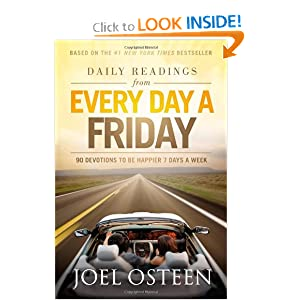 Daily Readings from Every Day a Friday: 90 Devotions to Be Happier 7 Days a Week book