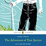 The Adventures of Tom Sawyer (       ABRIDGED) by Mark Twain Narrated by William Dufris
