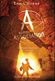 A comme Association, Tome 3 : L'�toffe fragile du monde