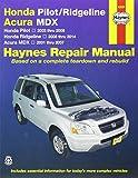 img - for Honda Pilot/Ridgeline & Acura MDX: Honda Pilot 2003 thru 2008, Honda Ridgeline 2006 thru 2014, Acura MDX 2001 thru 2007 (Haynes Repair Manual) book / textbook / text book