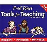 Fred Jones Tools for Teaching: Discipline, Instruction, Motivation ~ Patrick Jones