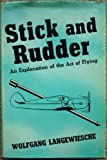 Stick and Rudder - An Explanation of the Art of Flying