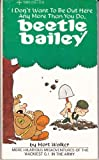 I don't want to be out here any more than you do, Beetle Bailey (Tempo books, 5348) (0448122561) by Walker, Mort