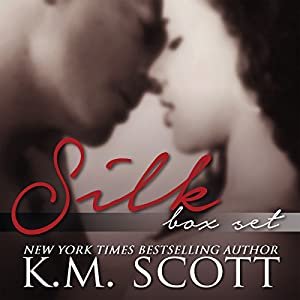 SILK (Box Set) - K.M. Scott