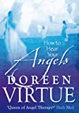 How to Hear Your Angels (1401915418) by Virtue, Doreen