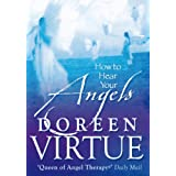 How To Hear Your Angelsby Doreen Virtue PhD