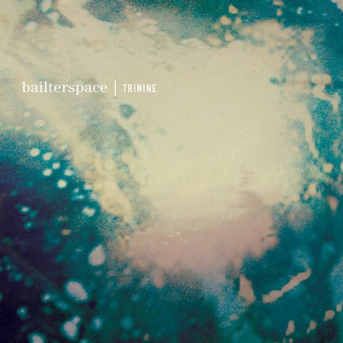Bailterspace-Trinine-(FIRECD270)-CD-FLAC-2013-SHGZ Download