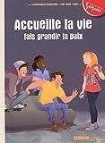Accueille la Vie, Fais Grandir la Paix ! - Module 5 - 12-13 Ans
