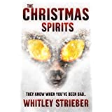 The Christmas Spiritsby Whitley Strieber