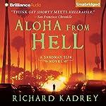 Aloha from Hell | Richard Kadrey