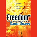 Freedom (TM) Audiobook by Daniel Suarez Narrated by Jeff Gurner