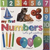 Numbers Let's Get Counting (My First)by Dorling Kindersley