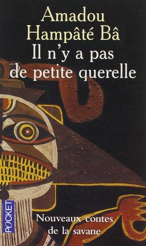 Il n'y a pas de petite querelle (French Edition)