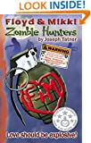 Floyd & Mikki: Zombie Hunters: Love should be explosive!