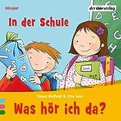 In der Schule (Was hör ich da?) | Rainer Bielfeldt, Otto Senn