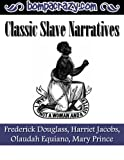 img - for Classic Slave Narratives book / textbook / text book