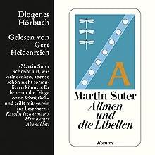 Allmen und die Libellen (Allmen 1) Hörbuch von Martin Suter Gesprochen von: Gert Heidenreich