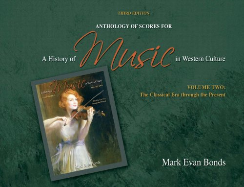 Anthology of Scores for A History of Music in Western Culture...