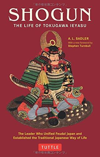 Shogun: The Life of Tokugawa Ieyasu (Tuttle Classics)