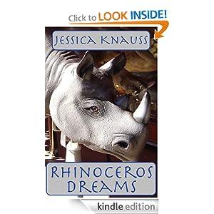 Rhinoceros Dreams: Stories