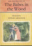 Babes in the Wood (Fairy Tale Picture Books) (0370011341) by Ardizzone, Edward