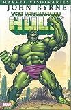 Incredible Hulk Visionaries - John Byrne