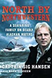 img - for North by Northwestern: A Seafaring Family on Deadly Alaskan Waters book / textbook / text book