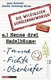 Image de Nenne drei Nadelbäume: Tanne, Fichte, Oberkiefer: Die witzigsten Schülerantworten